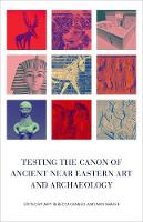Testing the Canon of Ancient Near...