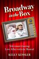 Broadway in the Box: Television's...