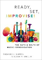 Ready, Set, Improvise!: The Nuts and...