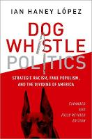 Dog Whistle Politics: Strategic...