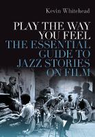 Play the Way You Feel: The Essential...