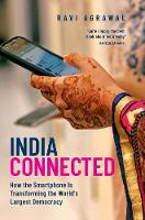 India Connected: How the Smartphone ...