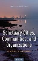 Sanctuary Cities, Communities, and...