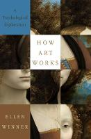 How Art Works: A Psychological...