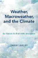 Weather, Macroweather, and Climate:...