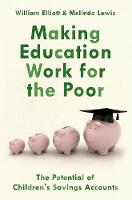 Making Education Work for the Poor:...