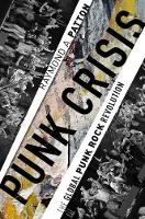 Punk Crisis: The Global Punk Rock...