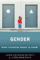 Gender: What Everyone Needs to Know (R)