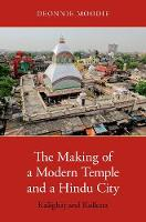 The Making of a Modern Temple and a...
