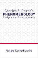 Charles S. Peirce's Phenomenology:...