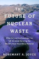 The Future of Nuclear Waste: What Art...