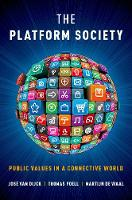 The Platform Society: Public Values ...