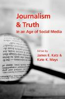 Journalism and Truth in an Age of...