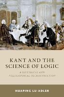 Kant and the Science of Logic: A...