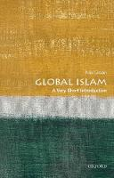 Global Islam: A Very Short Introduction