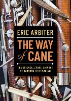 The Way of Cane: The Science, Craft,...