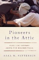 Pioneers in the Attic