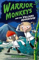 Warrior Monkeys and the Volcano...