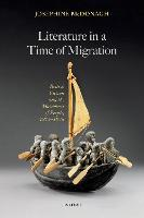 Literature in a Time of Migration:...