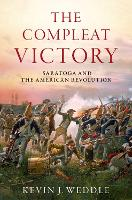 The Compleat Victory: Saratoga and ...
