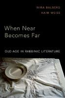 When Near Becomes Far: Aging in...