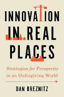 Innovation in Real Places: Strategies...