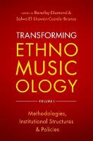 Transforming Ethnomusicology Volume ...