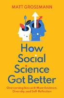 How Social Science Got Better:...