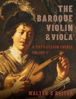 The Baroque Violin & Viola, vol. II: ...