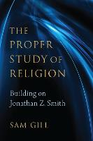 The Proper Study of Religion After...