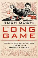 The Long Game: China's Grand Strategy...