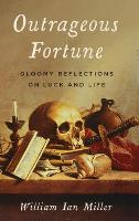 Outrageous Fortune: Gloomy ...