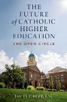 The Future of Catholic Higher Education