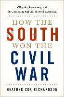 How the South Won the Civil War:...