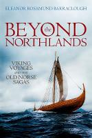 Beyond the Northlands: Viking Voyages...