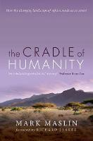 The Cradle of Humanity: How the...