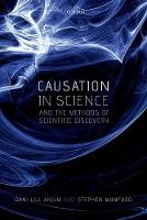 Causation in Science and the Methods...