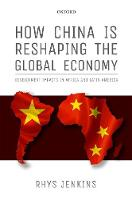 How China is Reshaping the Global...
