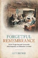 Forgetful Remembrance: Social...