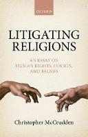 Litigating Religions: An Essay on...