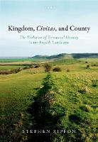 Kingdom, Civitas, and County: The...
