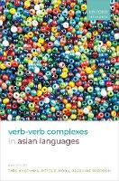 Verb-Verb Complexes in Asian Languages