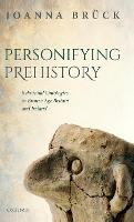 Personifying Prehistory: Relational...