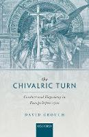 The Chivalric Turn: Conduct and...