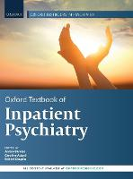Oxford Textbook of Inpatient Psychiatry