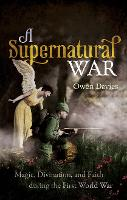 A Supernatural War: Magic, ...