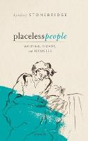 Placeless People: Writings, Rights,...