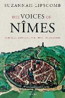 The Voices of Nimes: Women, Sex, and...