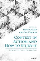 Context in Action and How to Study ...