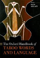 The Oxford Handbook of Taboo Words ...